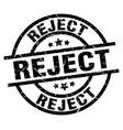 reject round grunge black stamp vector image vector image