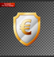 shield with euro sign on transparent background vector image