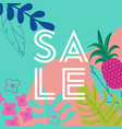 summer sale poster with tropic leaves and flowers vector image vector image