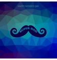 Super Dad Poster Happy Fathers Day vector image