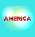 america concept colorful word art vector image vector image