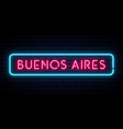 buenos aires neon sign bright light signboard vector image vector image