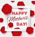 mothers day card with realistic flowers vector image
