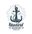 vintage anchor label nautical adventure vector image vector image
