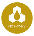 no honey label food intolerance symbols vector image vector image