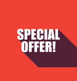 special offer text with long shadow vector image vector image