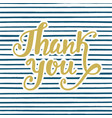 thank you poster handwritten lettering vector image vector image