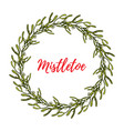 christmas mistletoe wreath with leaves and berries vector image vector image