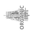 what is organic food text word cloud concept vector image vector image