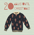 20 days until christmas vector image vector image