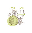 olive oil label with flask and some olives hand vector image vector image