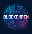 blockchain technology round colored line vector image vector image