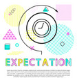 expectation banner with clock isolated on white vector image vector image