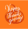 happy thanksgiving day lettering concept vector image vector image