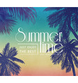 summer inspiration poster for beach tropical party vector image vector image