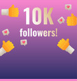 10k followers thank you post banner template vector image