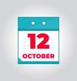 12 october flat daily calendar icon vector image vector image