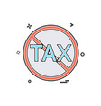 no tax icon design vector image