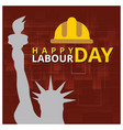 typography happy labor day september 4th statue vector image