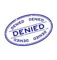 grunge blue denied word oval rubber seal stamp on vector image vector image