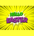 happy easter comic text pop art vintage poster vector image