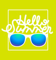 hello summer hand drawn lettering logo template vector image vector image