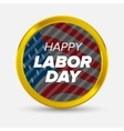 Labor day badge vector image vector image