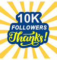 10000 followers thanks vector image vector image
