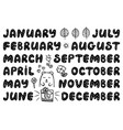 handwritten names of months round font vector image vector image
