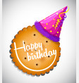 happy birthday card template with cookie and hat vector image vector image