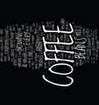 great beans for the perfect espresso text vector image vector image