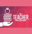 may is teacher appreciation month holiday concept
