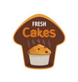 fresh cake icon bakery and pastry shop food vector image
