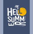 hello summer typography print design vector image vector image