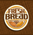 logo for bread vector image vector image