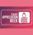 teacher appreciation week holiday concept