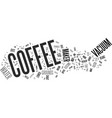 the perfect cup of coffee for your taste buds and vector image vector image