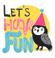 cute hand drawn typography poster with black owl vector image