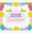 hello summer season tropical lettering vector image
