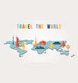 travel world paper cut monument map design vector image