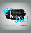 black friday ultimate sale vector image vector image