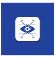 blue round button for business eye look vision vector image