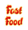 fast food lettering vector image