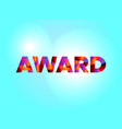 award concept colorful word art vector image vector image