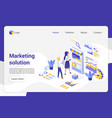 marketing solution isometric landing page vector image vector image
