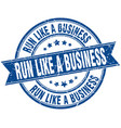 run like a business round grunge ribbon stamp vector image vector image