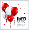 birthday card with balloons and confetti vector image vector image
