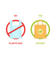 no plastic bag yes eco bag banner vector image vector image