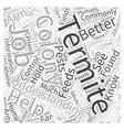 Termite Understanding Word Cloud Concept vector image vector image