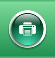 fax web icon design printer document print vector image vector image
